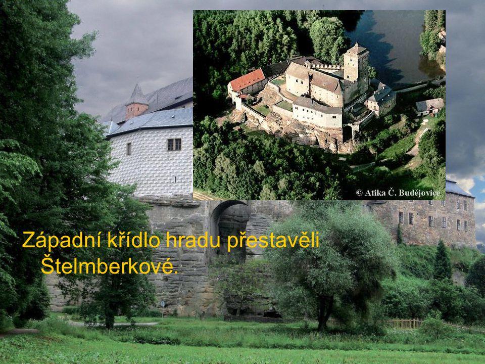 Západní křídlo hradu přestavěli Štelmberkové.