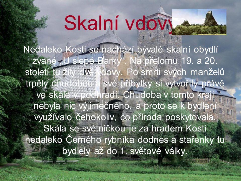 """Skalní vdovy Nedaleko Kosti se nachází bývalé skalní obydlí zvané """"U slepé Barky ."""