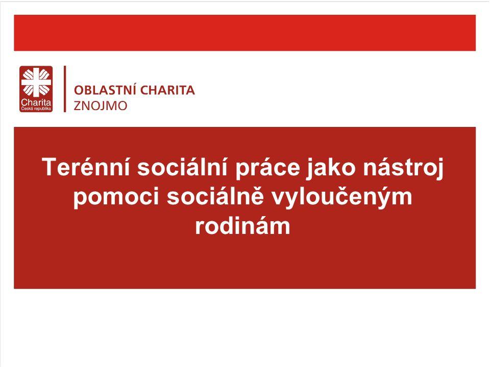 Terénní sociální práce jako nástroj pomoci sociálně vyloučeným rodinám