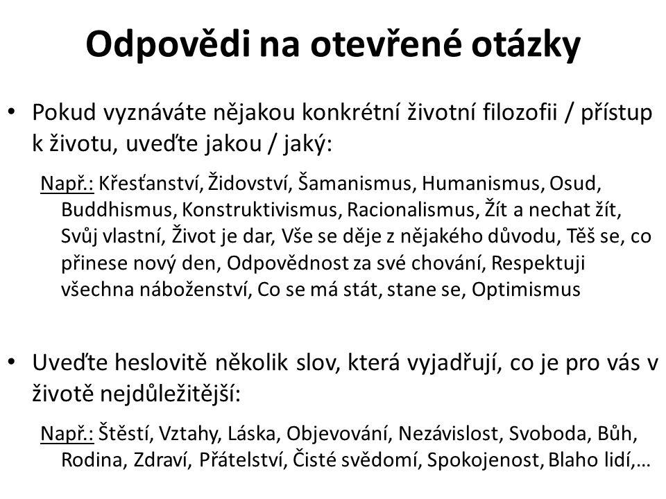 Otevřené otázky Popište max.