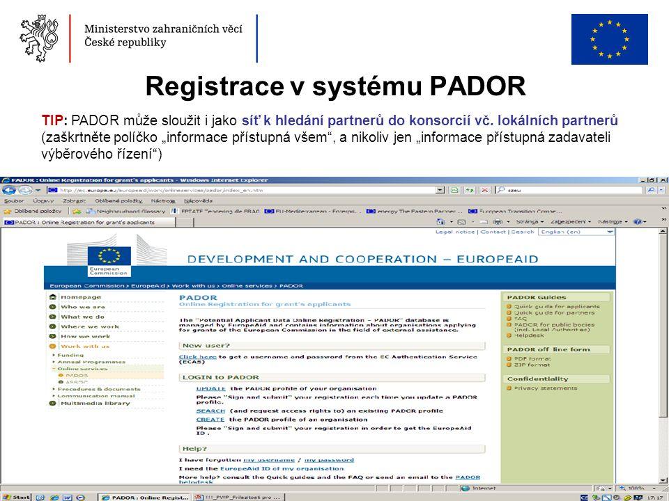 """46 Registrace v systému PADOR TIP: PADOR může sloužit i jako síť k hledání partnerů do konsorcií vč. lokálních partnerů (zaškrtněte políčko """"informace"""