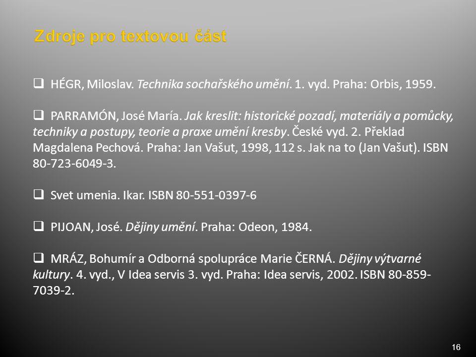 16  HÉGR, Miloslav. Technika sochařského umění. 1.