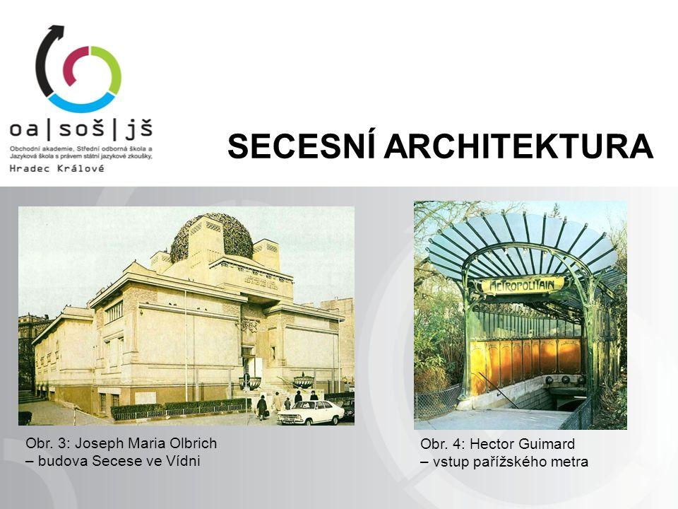 Obr. 3: Joseph Maria Olbrich – budova Secese ve Vídni Obr.