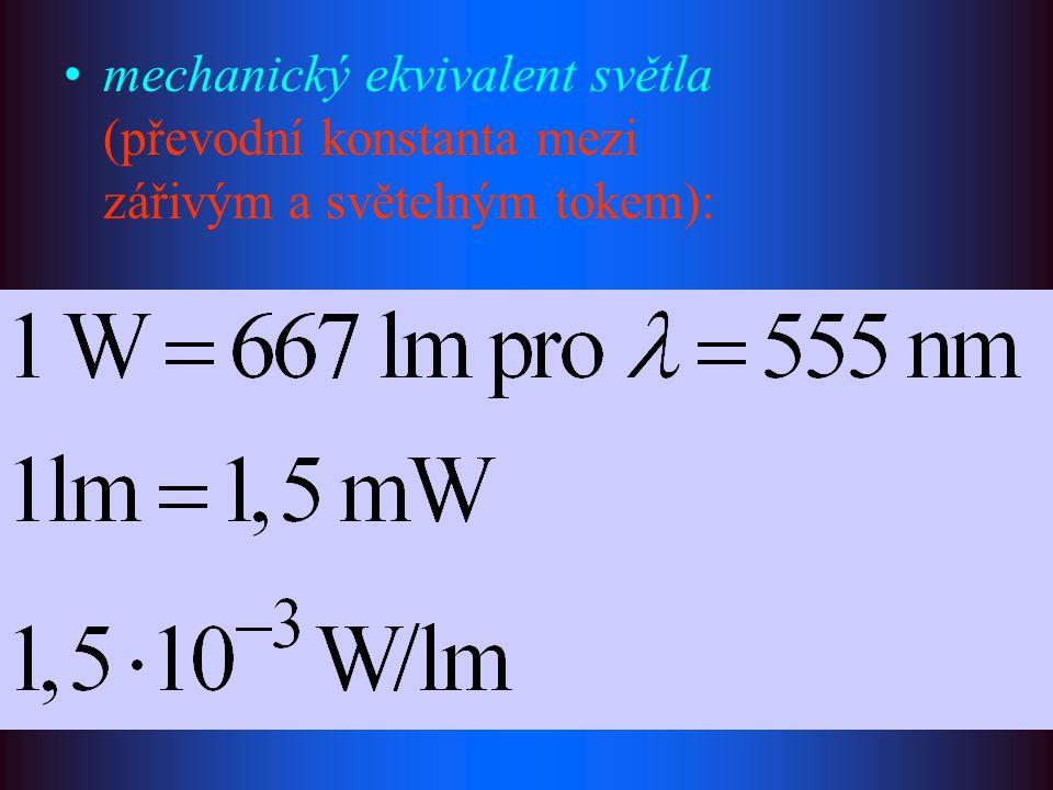 mechanický ekvivalent světla (převodní konstanta mezi zářivým a světelným tokem):