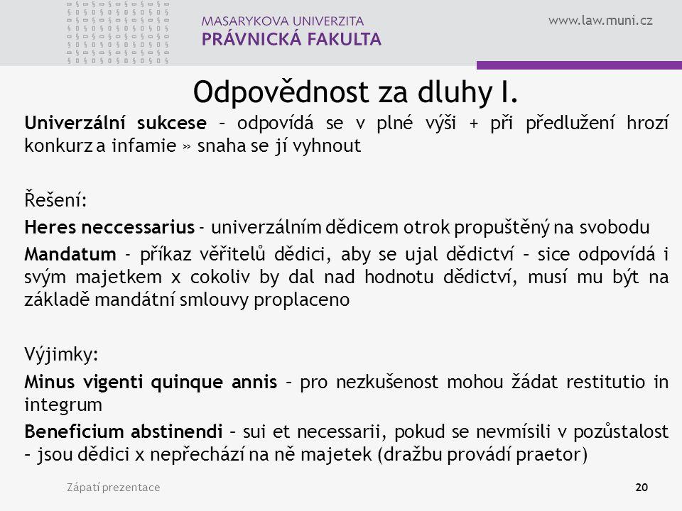 www.law.muni.cz Odpovědnost za dluhy I.