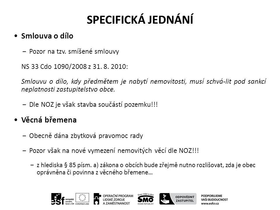 SPECIFICKÁ JEDNÁNÍ Smlouva o dílo ‒Pozor na tzv.smíšené smlouvy NS 33 Cdo 1090/2008 z 31.