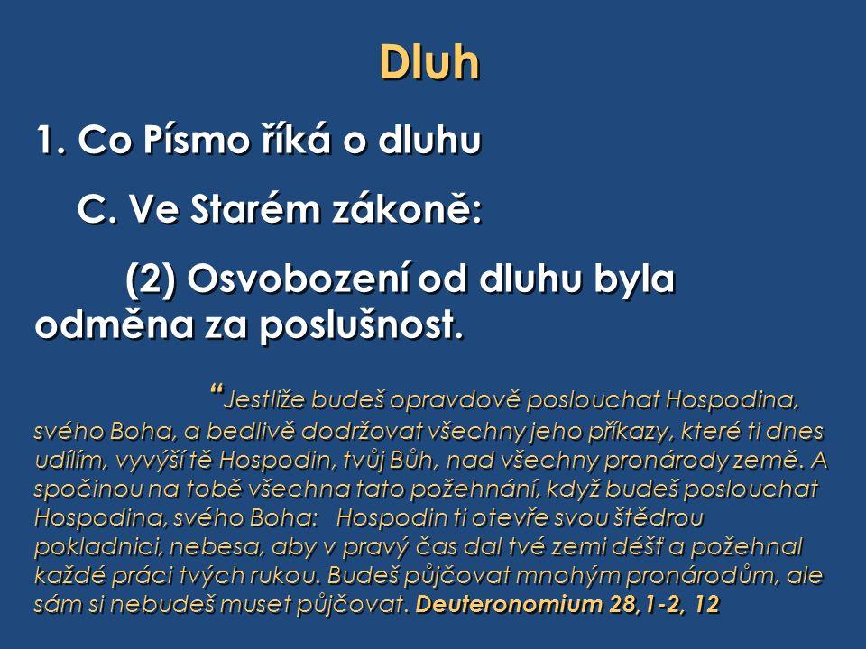 Dluh 1. Co Písmo říká o dluhu C.