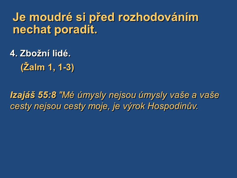 4. Zbožní lidé.