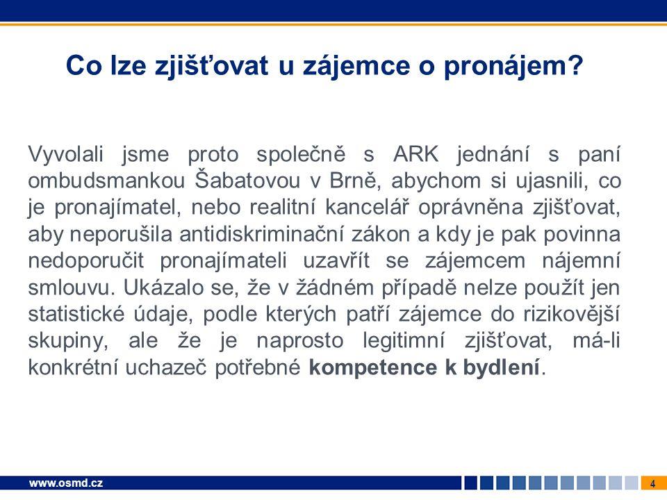 5 www.osmd.cz Kompetence k bydlení Tyto kompetence k bydlení jsou jednak: finanční: tzn.