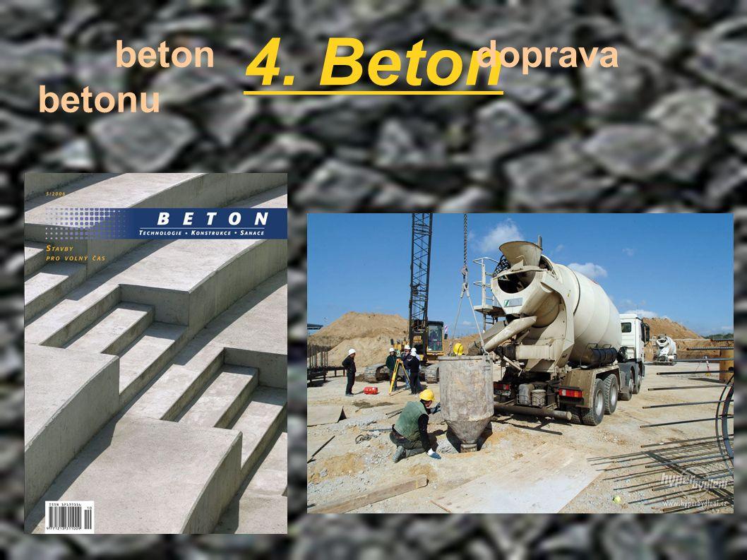 4. Beton beton doprava betonu