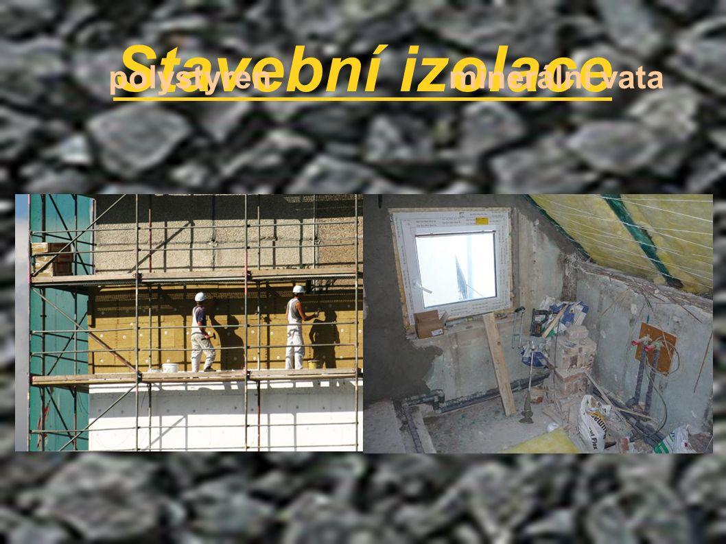 Stavební izolace polystyren minerální vata