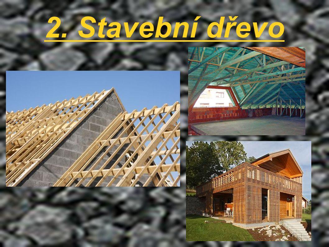 2. Stavební dřevo