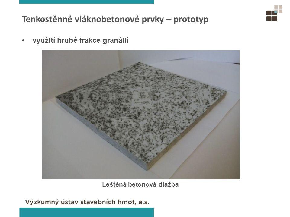 Tenkostěnné vláknobetonové prvky – prototyp využití hrubé frakce granálií Leštěná betonová dlažba