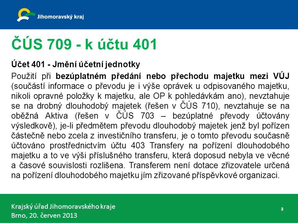 Krajský úřad Jihomoravského kraje Brno, 20. červen 2013 VDKCS municipální část - § 6 odst. 4 44