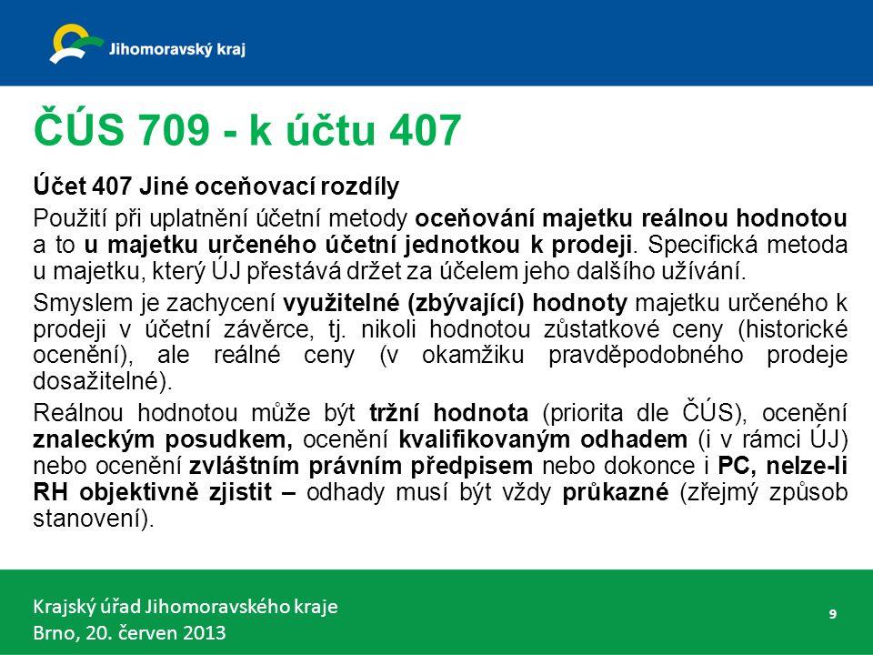 Krajský úřad Jihomoravského kraje Brno, 20.červen 2013 Předávání účetních dat pro obce a DSO 1.