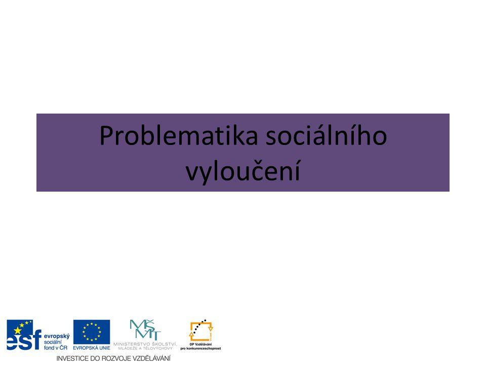 Problematika sociálního vyloučení