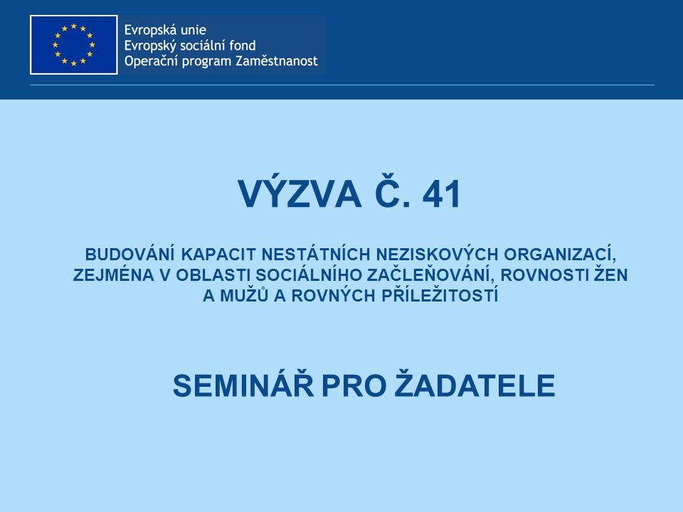 PROGRAM SEMINÁŘE Seznámení s OPZ a novým informačním systémem Seznámení výzvou č.