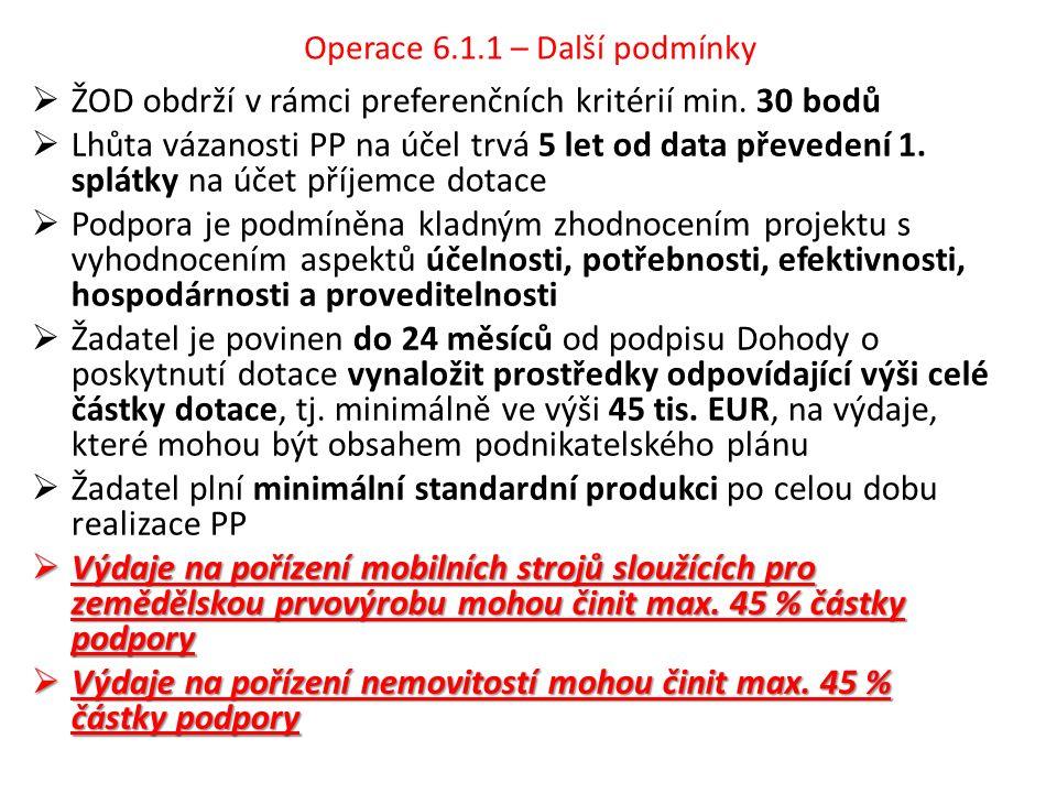 Operace 6.1.1 – Další podmínky  ŽOD obdrží v rámci preferenčních kritérií min.
