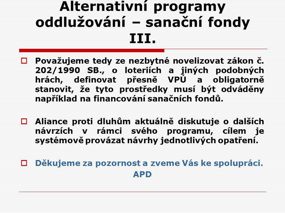 Alternativní programy oddlužování – sanační fondy III.