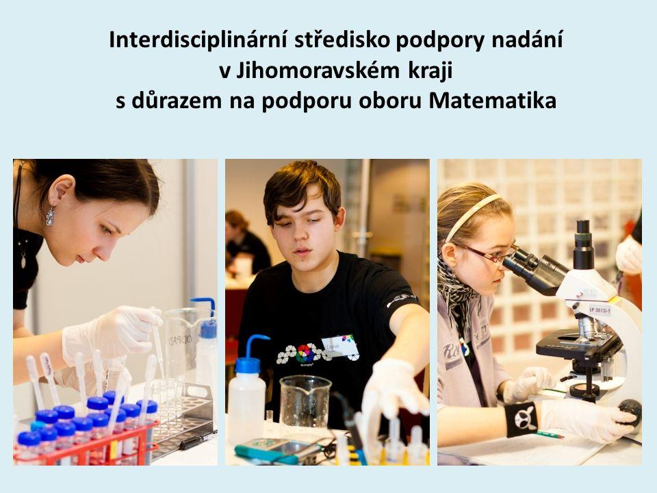 4 Interdisciplinární středisko podpory nadání v Jihomoravském kraji s důrazem na podporu oboru Matematika