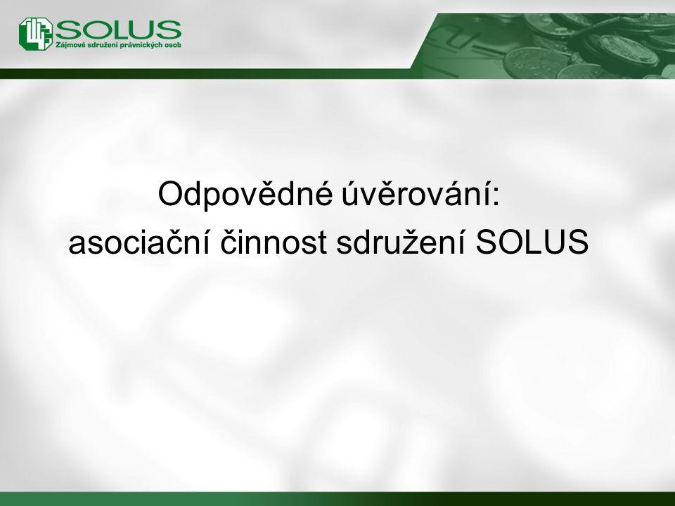 Odpovědné úvěrování: asociační činnost sdružení SOLUS