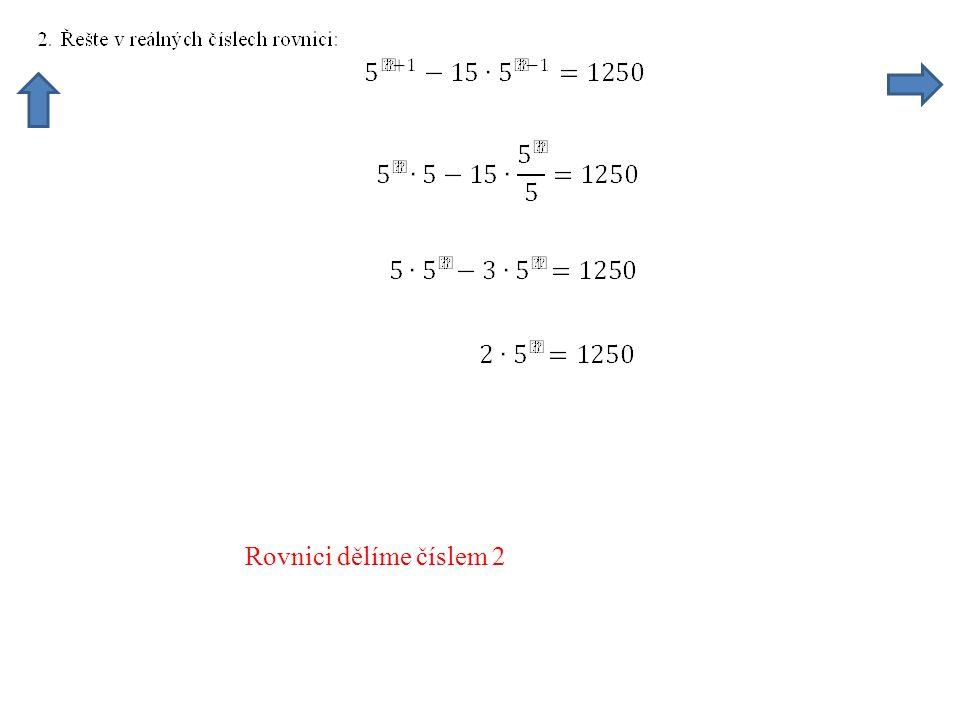 Rovnici dělíme číslem 2