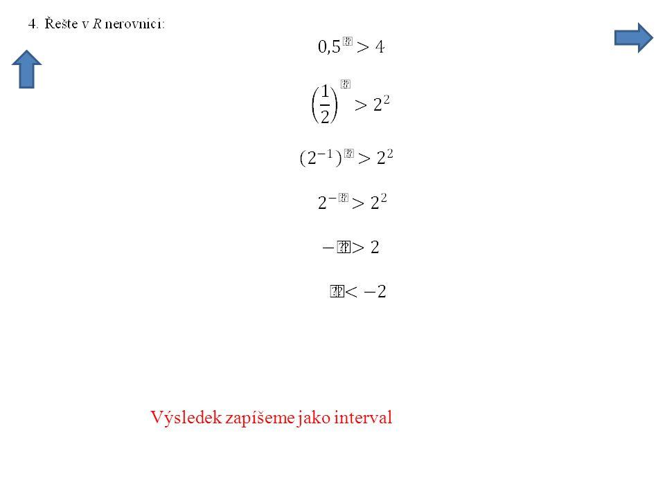 Výsledek zapíšeme jako interval
