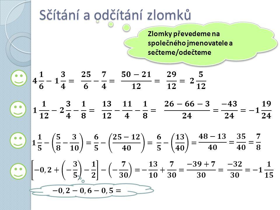 TEST Upravte výrazy s racionálními čísly, výsledek zapište zlomkem v základním tvaru, popřípadě smíšeným číslem.