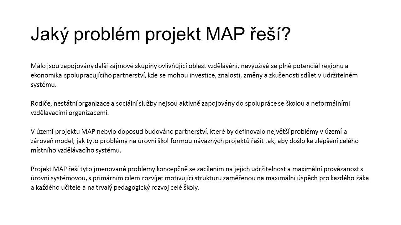 Jaký problém projekt MAP řeší.