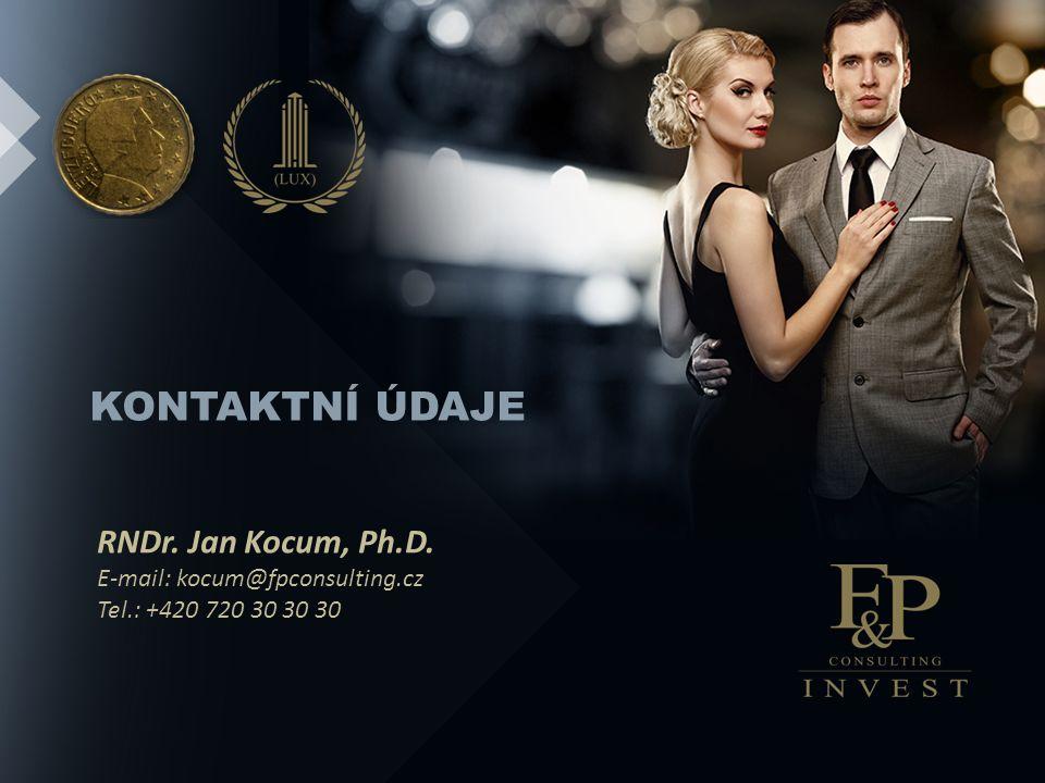 KONTAKTNÍ ÚDAJE RNDr. Jan Kocum, Ph.D. E-mail: kocum@fpconsulting.cz Tel.: +420 720 30 30 30