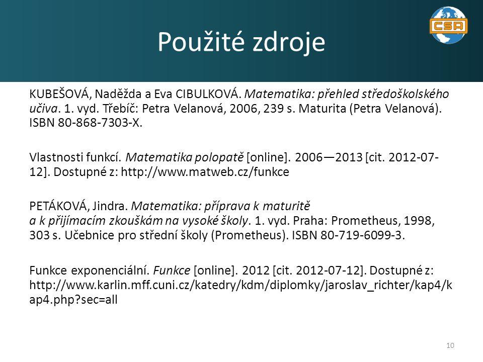 KUBEŠOVÁ, Naděžda a Eva CIBULKOVÁ. Matematika: přehled středoškolského učiva.