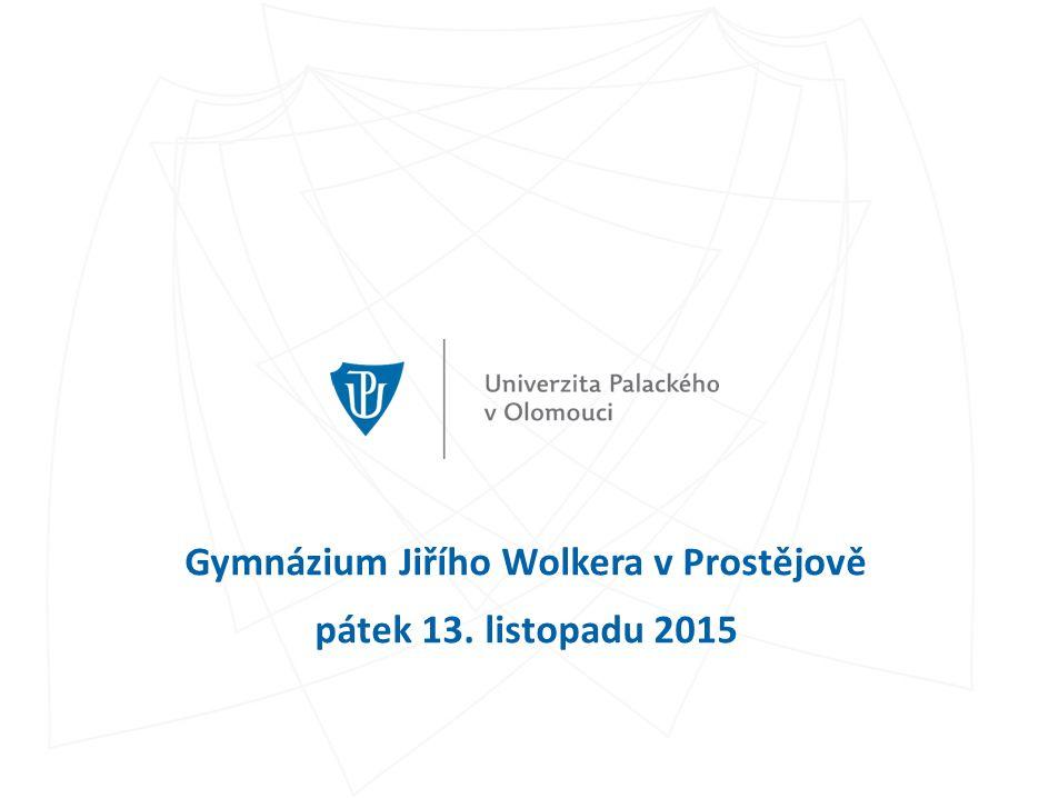 Gymnázium Jiřího Wolkera v Prostějově pátek 13. listopadu 2015