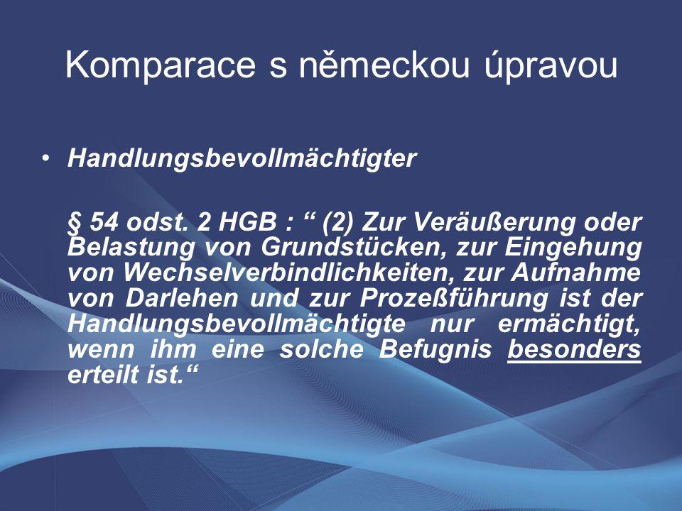 Komparace s německou úpravou Handlungsbevollmächtigter § 54 odst.