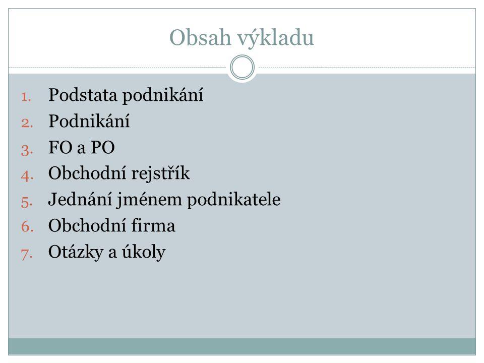 PRÁVNICKÉ OSOBY (PO) jsou uměle (na základě smlouvy) vytvořené subjekty, např.