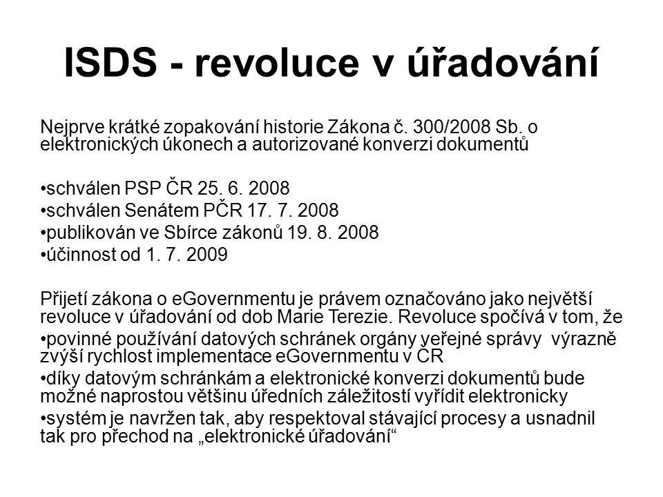 ISDS - revoluce v úřadování Nejprve krátké zopakování historie Zákona č.