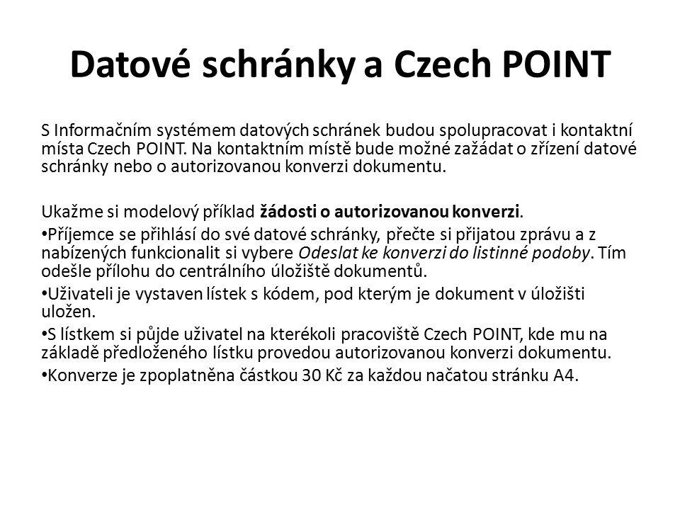 Datové schránky a Czech POINT S Informačním systémem datových schránek budou spolupracovat i kontaktní místa Czech POINT.