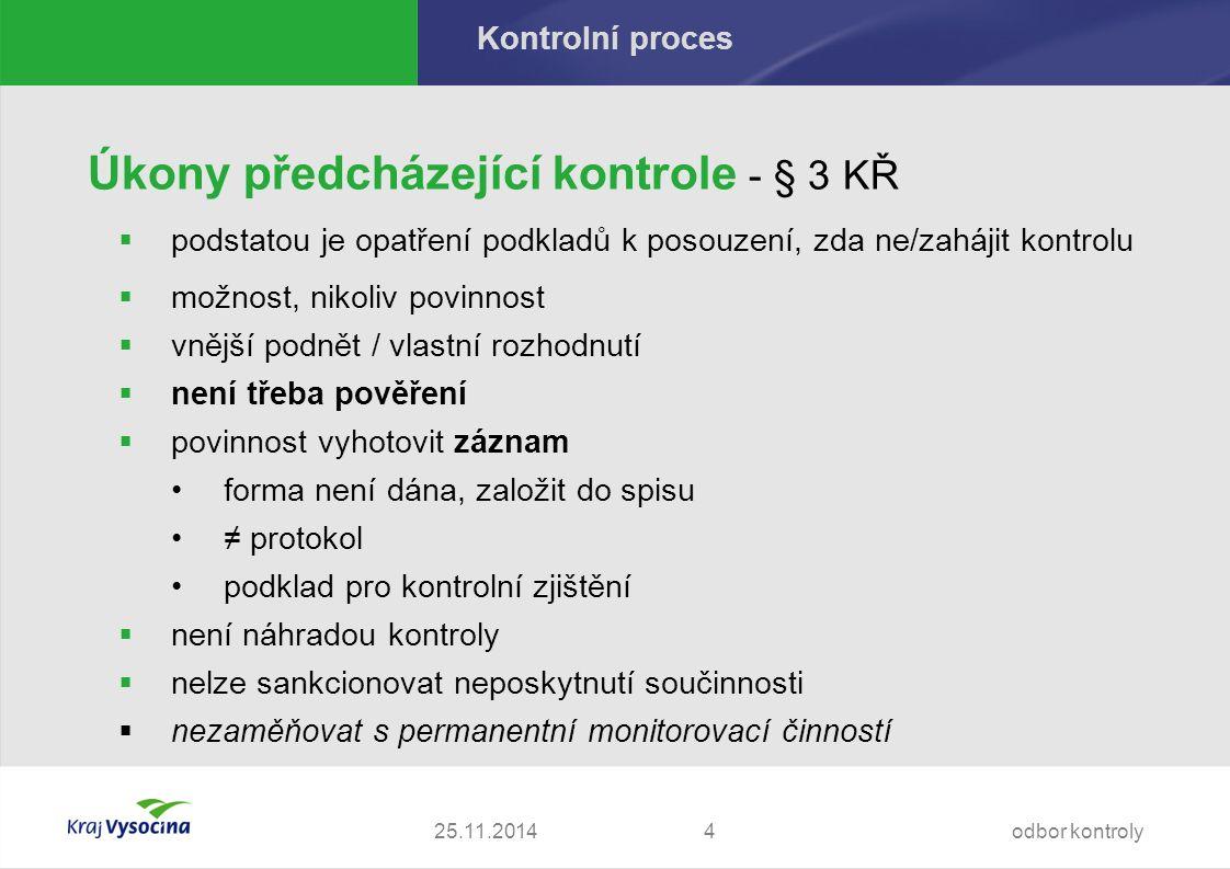 25.11.2014 Proces kontroly Povinná osoba - § 5 odst.