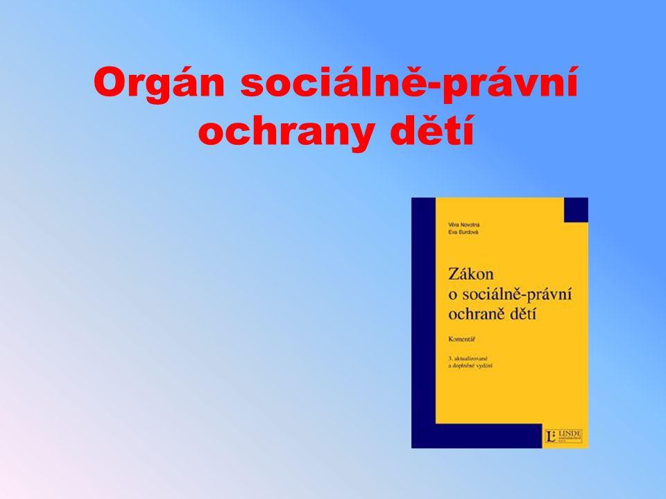 Orgán sociálně-právní ochrany dětí