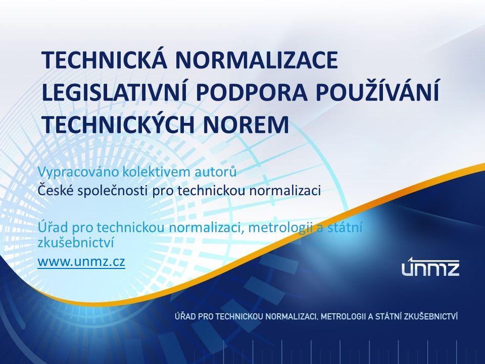 Zákon 22/97 Sb., o technických požadavcích na výrobky Posuzování shody § 12 – týká se stanovených výrobků (co jsou, jak se uvádějí na trh nebo do provozu), zmocnění vlády vydávat nařízení vlády pro jednotlivé skupiny stanovených výrobků.