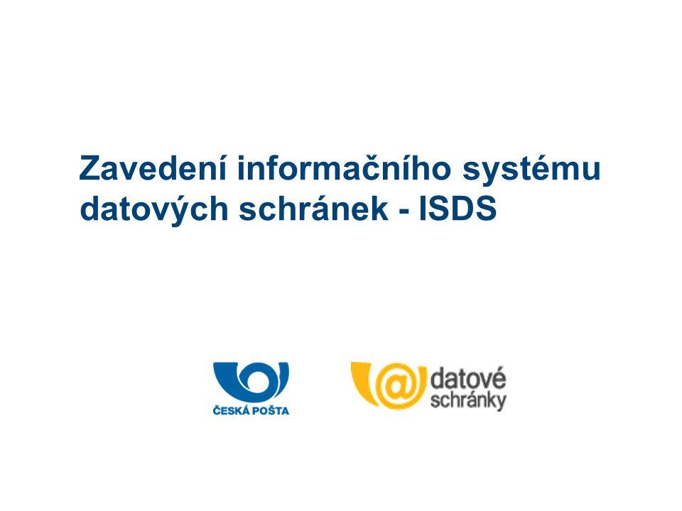 Zavedení informačního systému datových schránek - ISDS Bezpečný klíč pro datové schránky