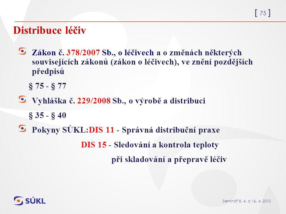 [ 75 ] Seminář 8. 4. a 16. 4. 2010 Zákon č.
