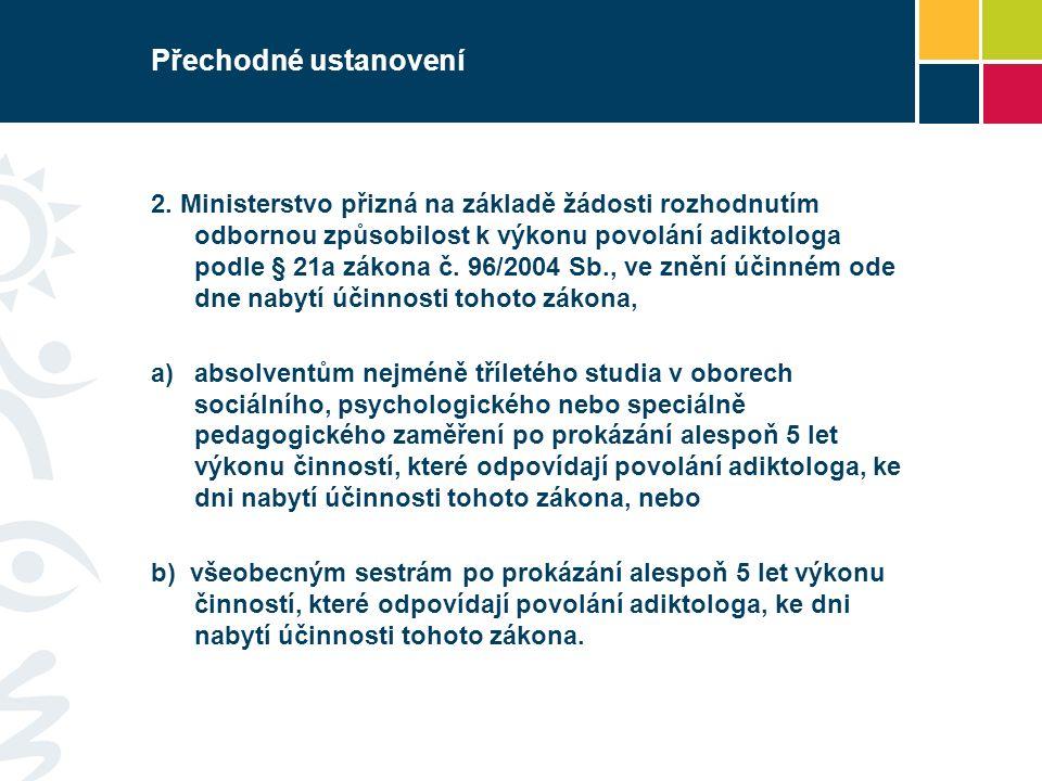 Přechodné ustanovení 2.