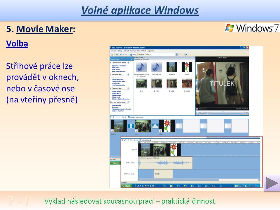 Volné aplikace Windows Jedná se o jednoduchý, dobře vyrobený program pro nahrávání, editaci a export výsledného filmu na paměťové médium nebo webová uložiště.