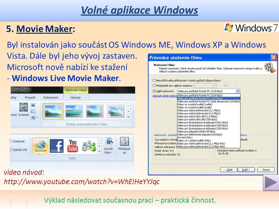 Volné aplikace Windows Tvorba filmu; 5.
