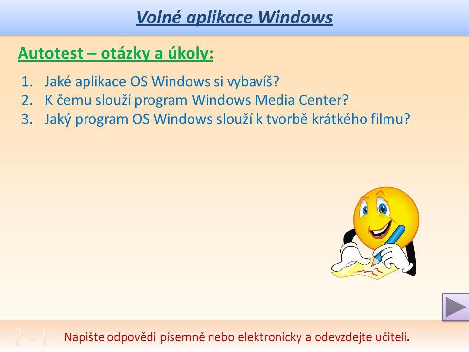 Volné aplikace Windows Byl instalován jako součást OS Windows ME, Windows XP a Windows Vista.
