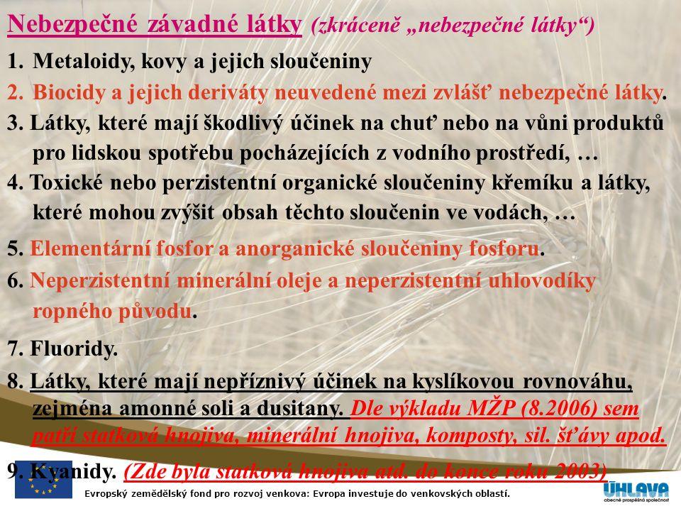 """Evropský zemědělský fond pro rozvoj venkova: Evropa investuje do venkovských oblastí. Nebezpečné závadné látky (zkráceně """"nebezpečné látky"""") 1.Metaloi"""