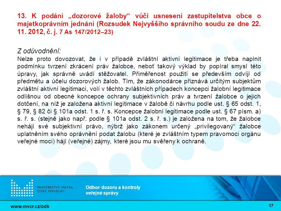 """www.mvcr.cz/odk Odbor dozoru a kontroly veřejné správy 17 13. K podání """"dozorové žaloby"""" vůči usnesení zastupitelstva obce o majetkoprávním jednání (R"""