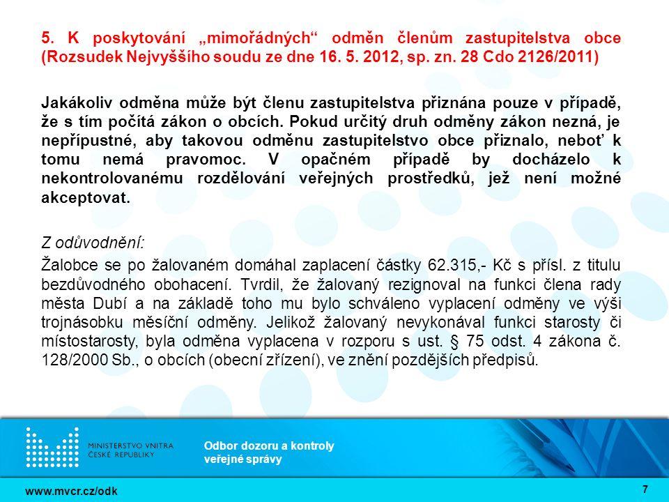 www.mvcr.cz/odk Odbor dozoru a kontroly veřejné správy 7 5.