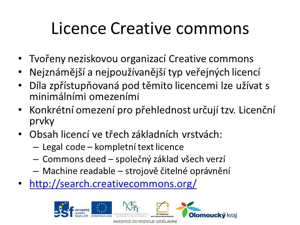 Licence Creative commons Tvořeny neziskovou organizací Creative commons Nejznámější a nejpoužívanější typ veřejných licencí Díla zpřístupňovaná pod těmito licencemi lze užívat s minimálními omezeními Konkrétní omezení pro přehlednost určují tzv.