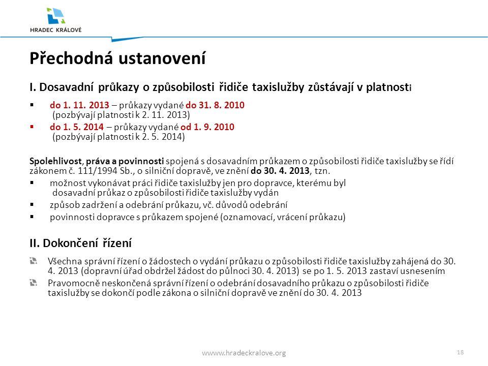 17 wwww.hradeckralove.org Spolehlivost řidiče taxislužby upravuje § 9 odst.